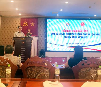 Hội nghị tham vấn lần 3 về Đánh giá giữa kỳ  thực hiện Kế hoạch tổng thể Cộng đồng Văn hóa-Xã hội ASEAN 2025